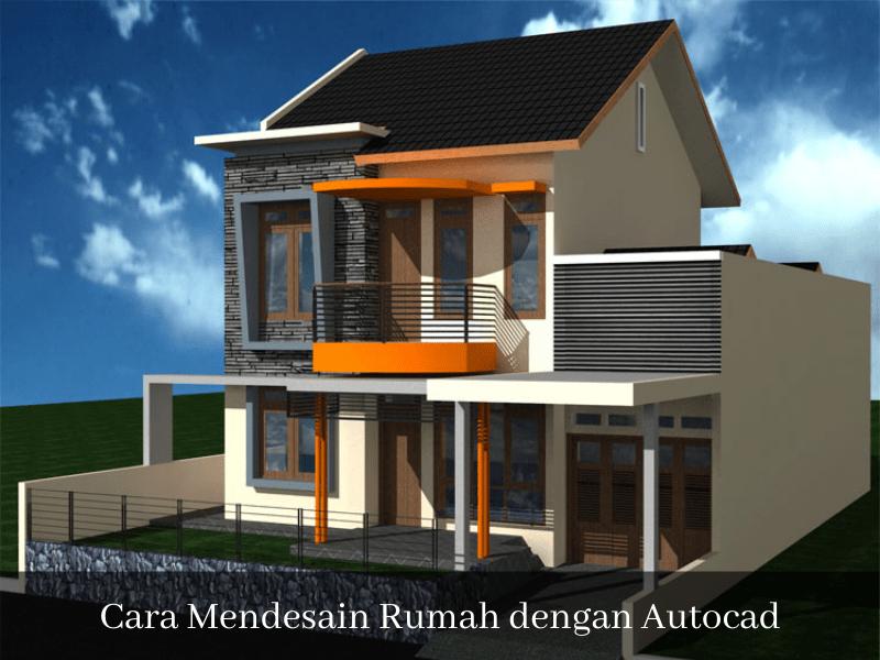 cara mendesain rumah dengan autocad sinan-arsitek.com