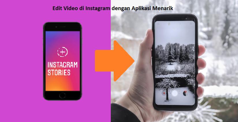 edit video di instagram